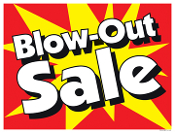 BLOW-OUT SALES
